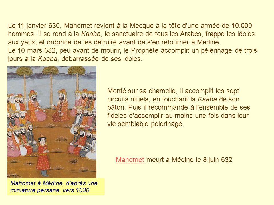 Mahomet meurt à Médine le 8 juin 632