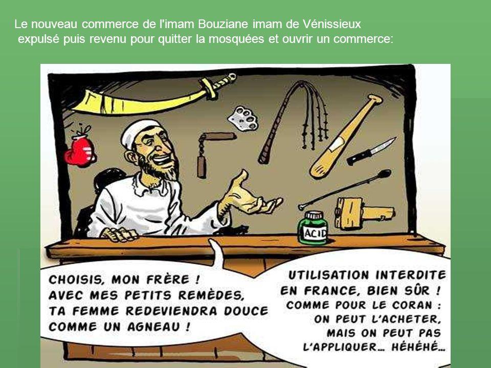 Le nouveau commerce de l imam Bouziane imam de Vénissieux