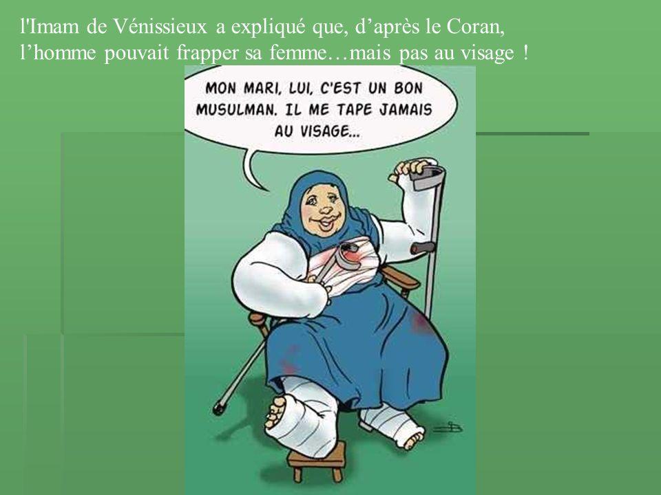 l Imam de Vénissieux a expliqué que, d'après le Coran,