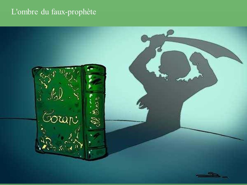 L ombre du faux-prophète