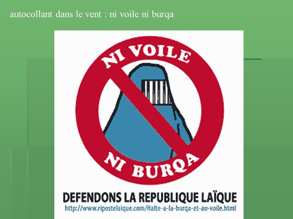 autocollant dans le vent : ni voile ni burqa