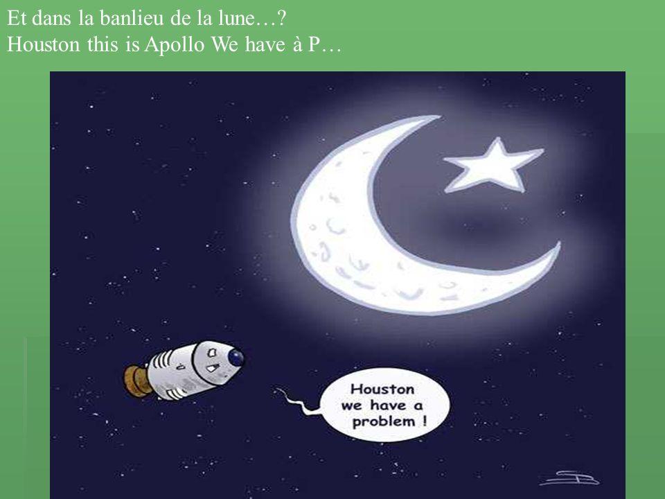 Et dans la banlieu de la lune…