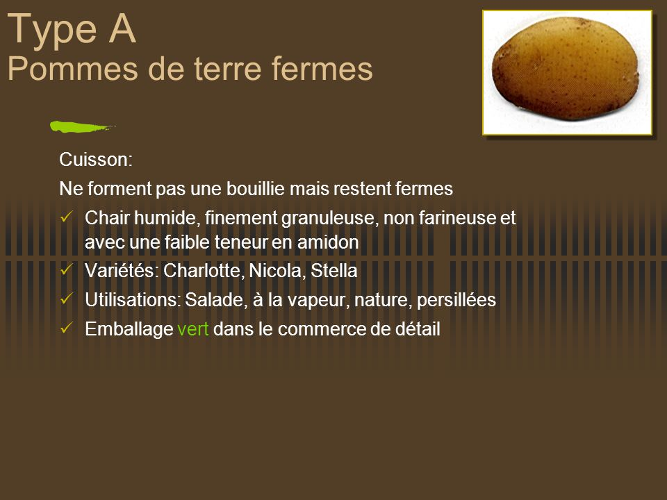 Type A Pommes de terre fermes