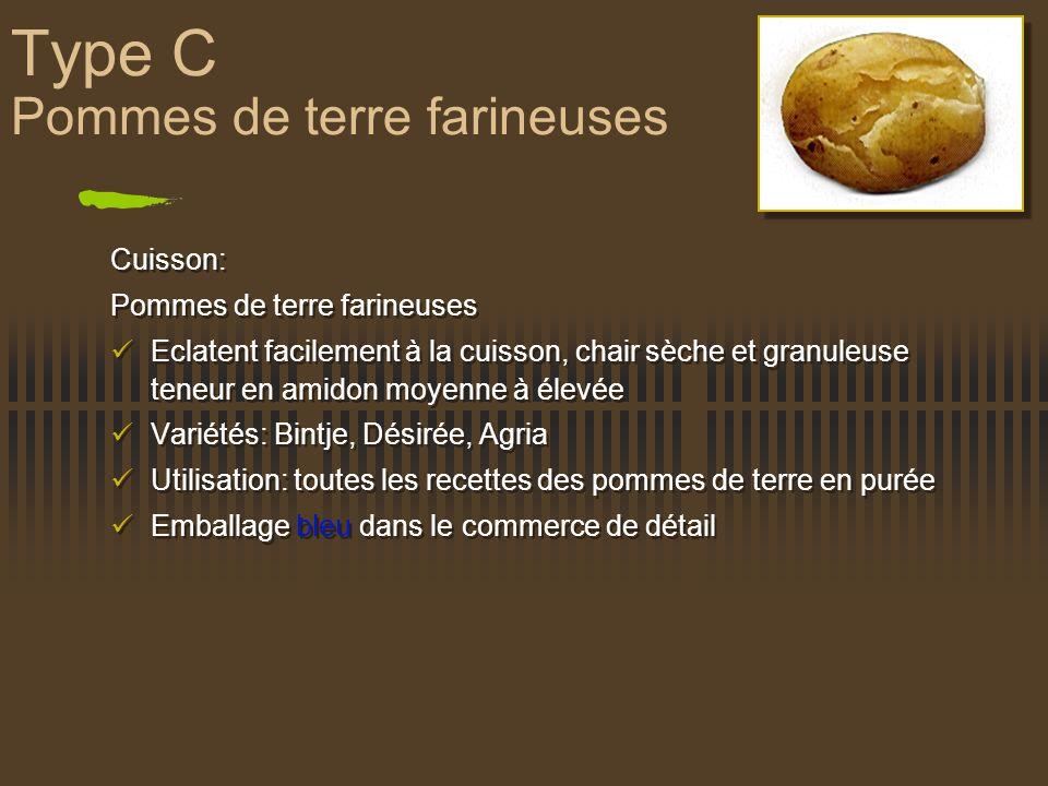 Type C Pommes de terre farineuses