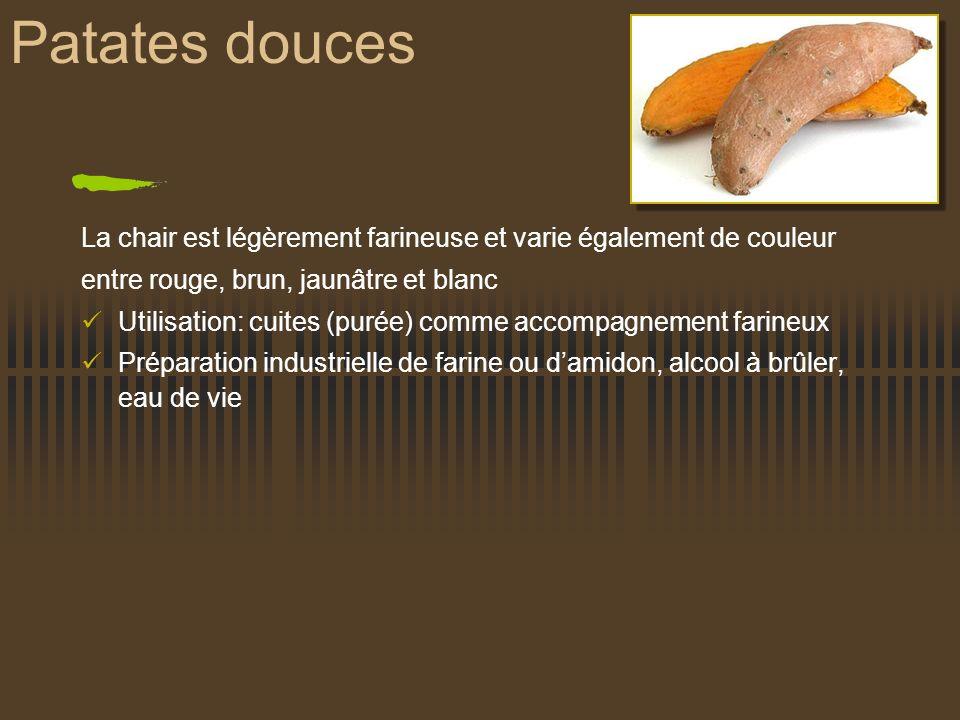 Patates douces La chair est légèrement farineuse et varie également de couleur. entre rouge, brun, jaunâtre et blanc.