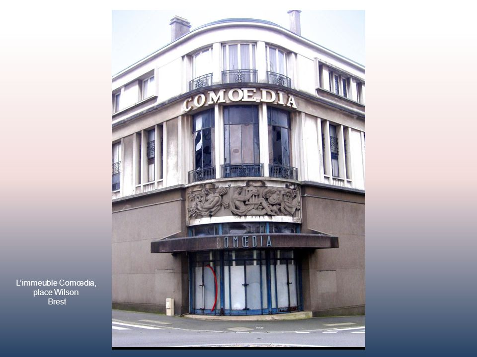 L'immeuble Comœdia, place Wilson Brest