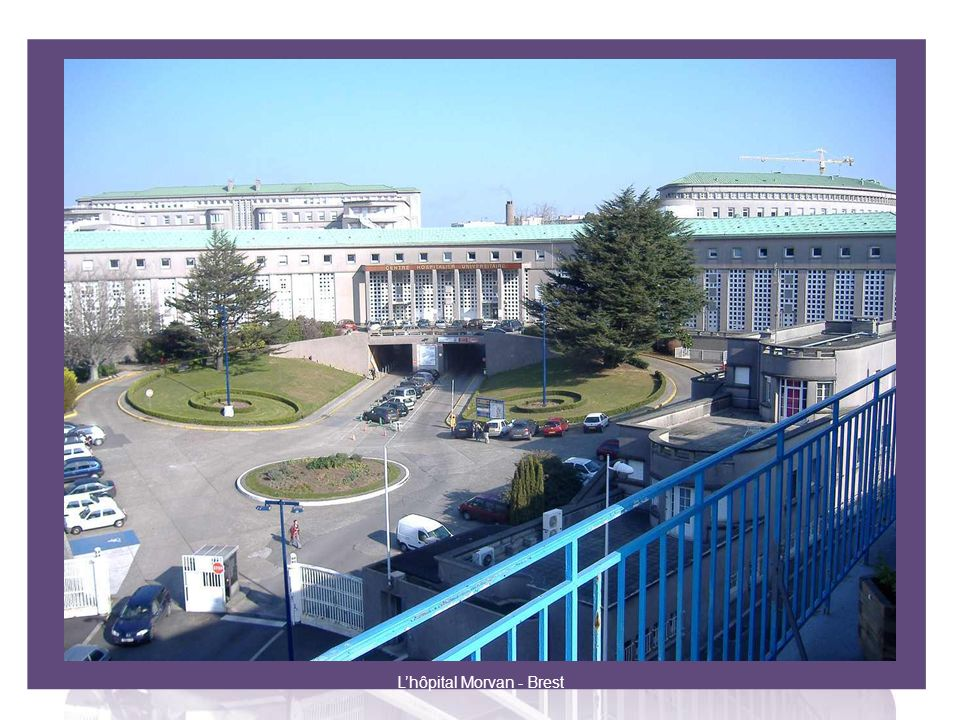L'hôpital Morvan - Brest