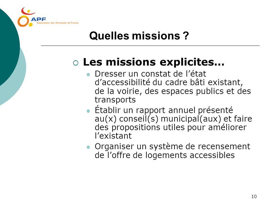 Quelles missions Les missions explicites…