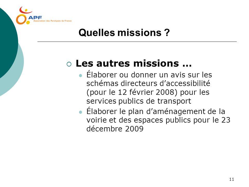Quelles missions Les autres missions …