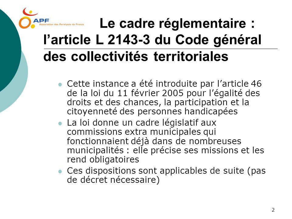 Le cadre réglementaire : l'article L 2143-3 du Code général des collectivités territoriales