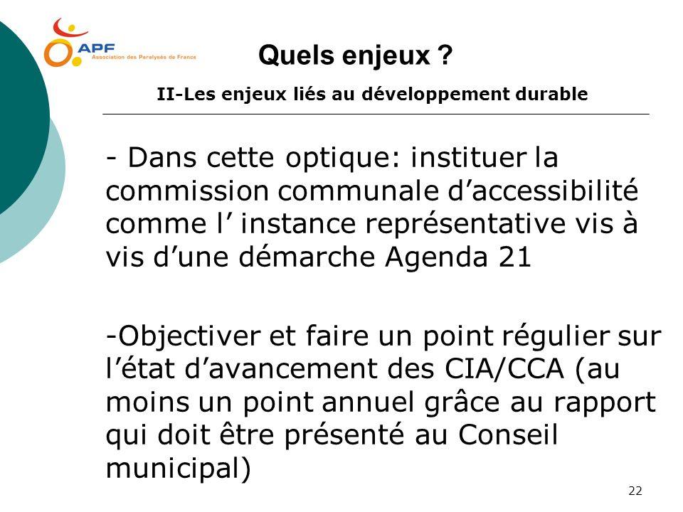 Quels enjeux II-Les enjeux liés au développement durable