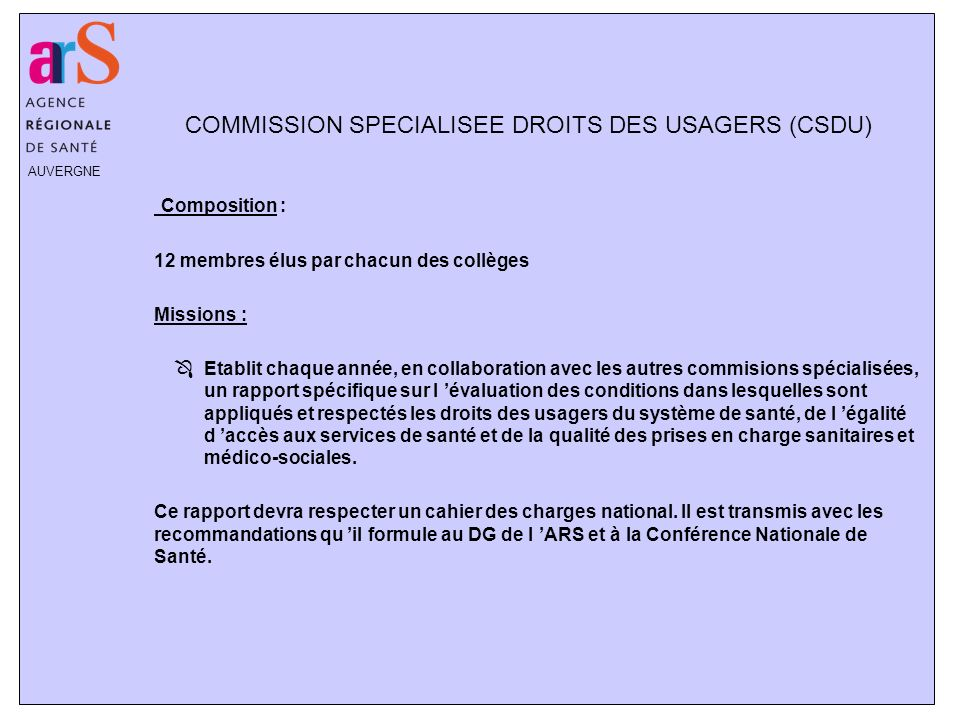 COMMISSION SPECIALISEE DROITS DES USAGERS (CSDU)