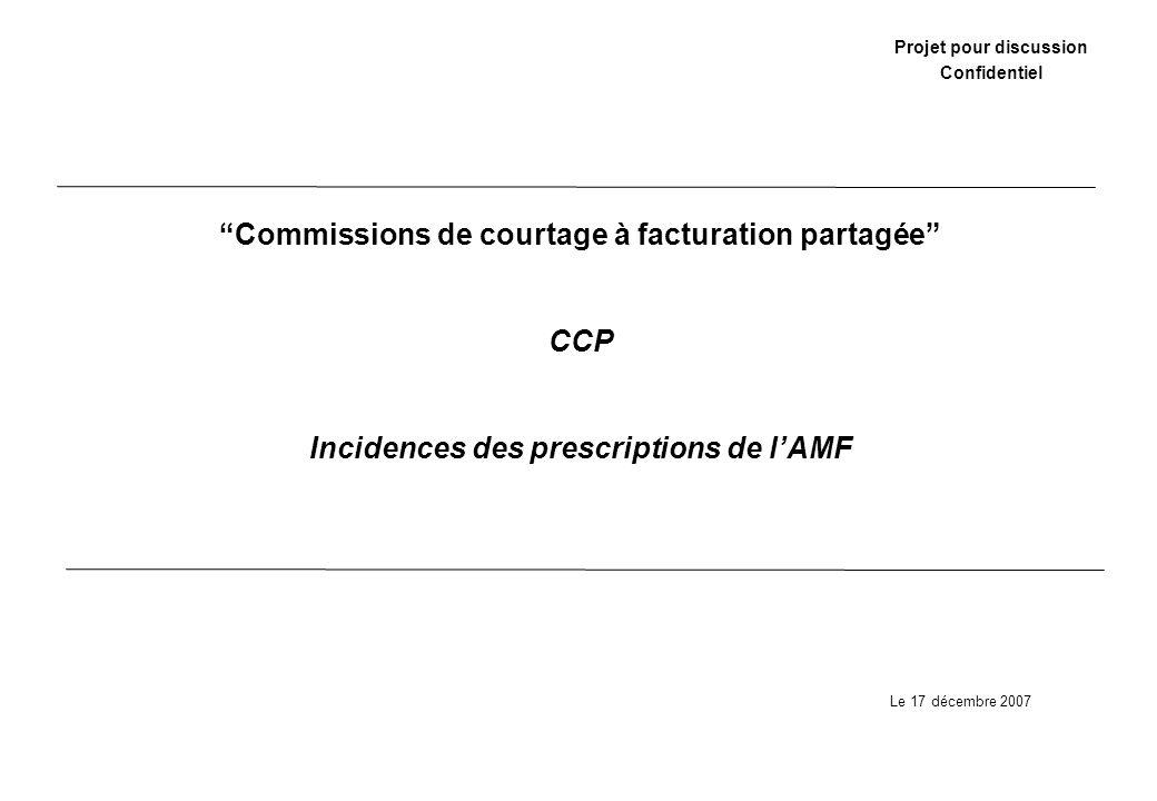 Commissions de courtage à facturation partagée