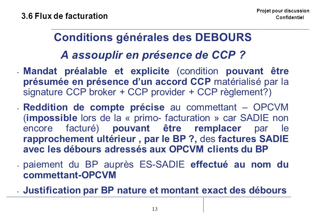 Conditions générales des DEBOURS
