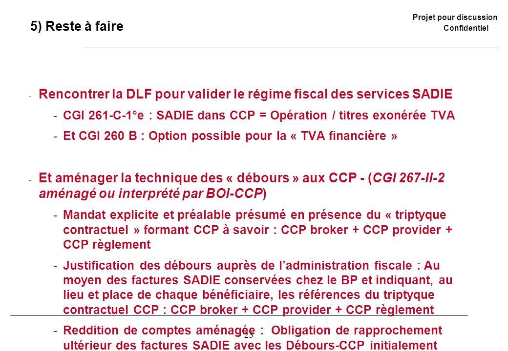 Rencontrer la DLF pour valider le régime fiscal des services SADIE
