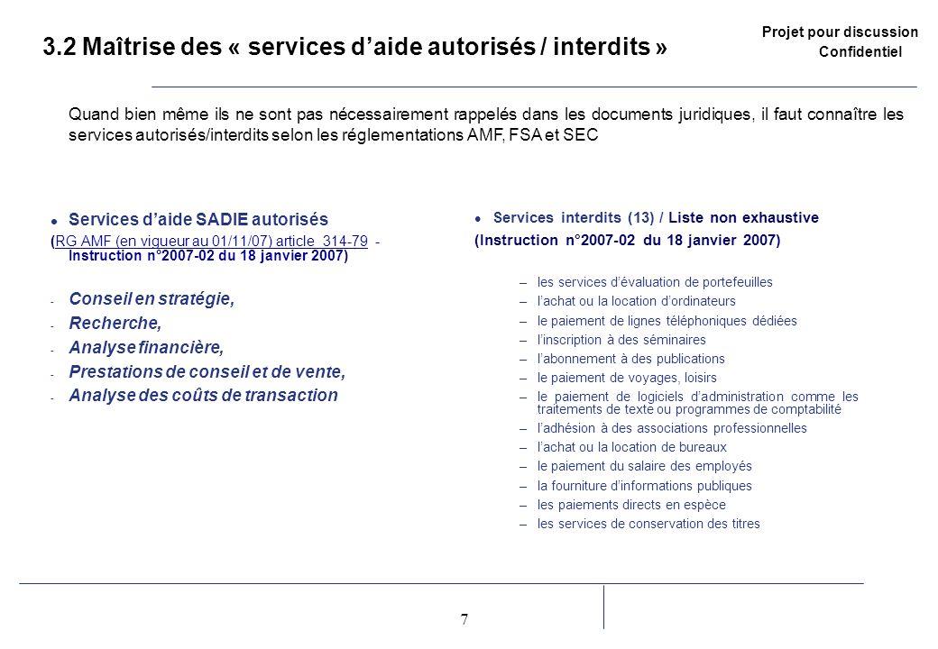 3.2 Maîtrise des « services d'aide autorisés / interdits »