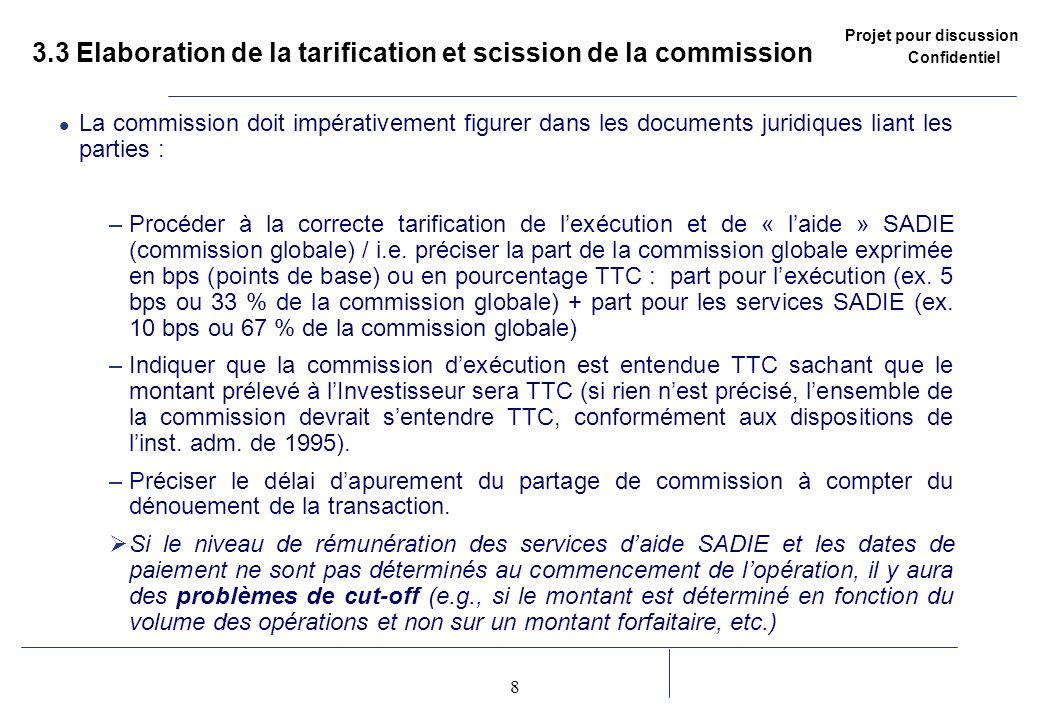 3.3 Elaboration de la tarification et scission de la commission