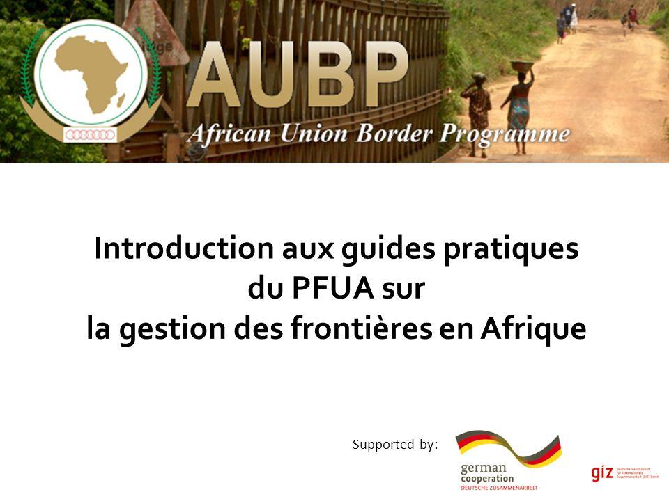 Introduction aux guides pratiques du PFUA sur la gestion des frontières en Afrique