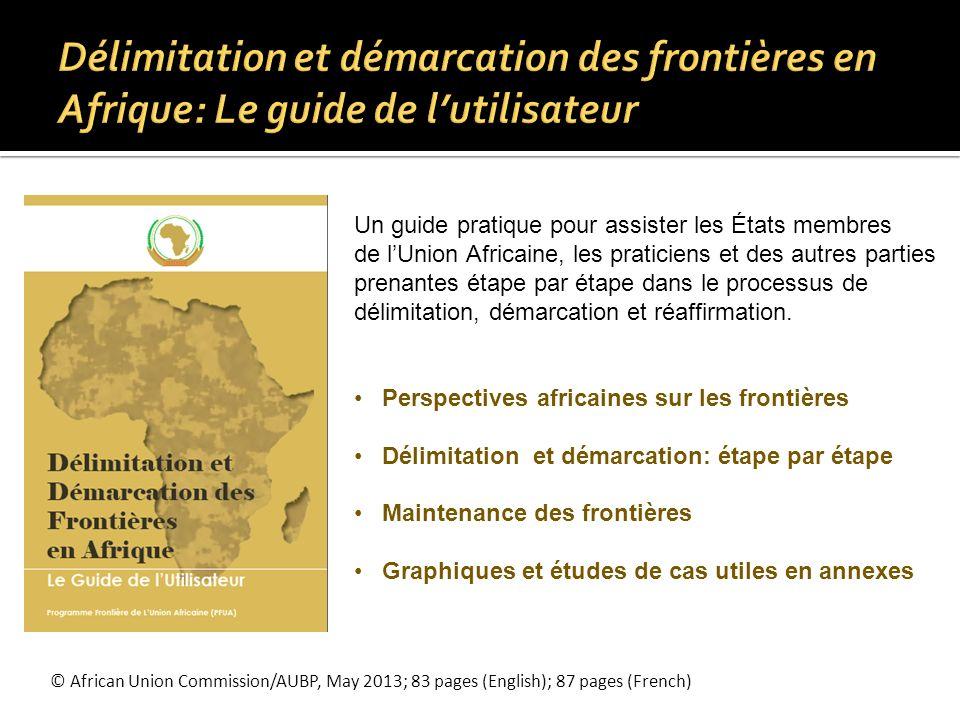 Délimitation et démarcation des frontières en Afrique: Le guide de l'utilisateur