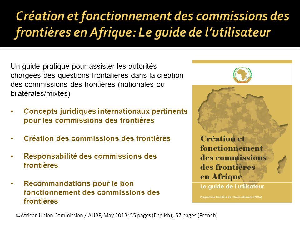 Création et fonctionnement des commissions des frontières en Afrique: Le guide de l'utilisateur