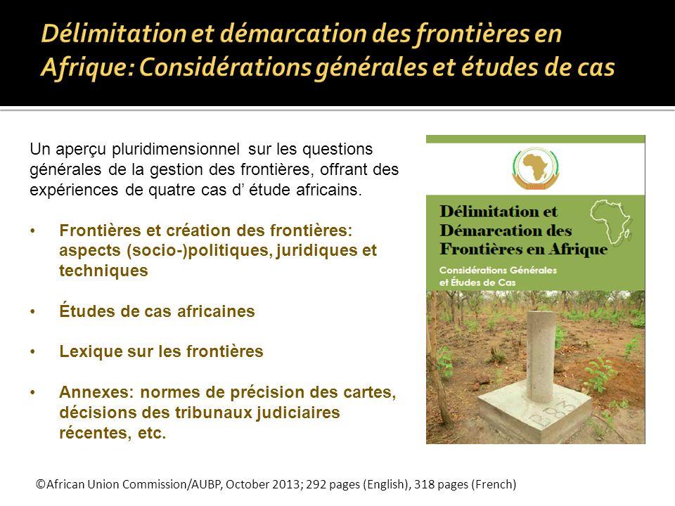 Délimitation et démarcation des frontières en Afrique: Considérations générales et études de cas