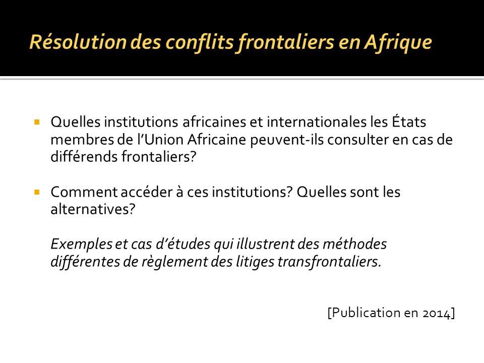 Résolution des conflits frontaliers en Afrique