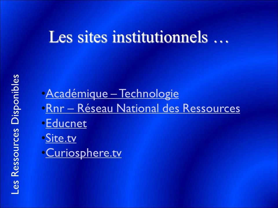 Les sites institutionnels …