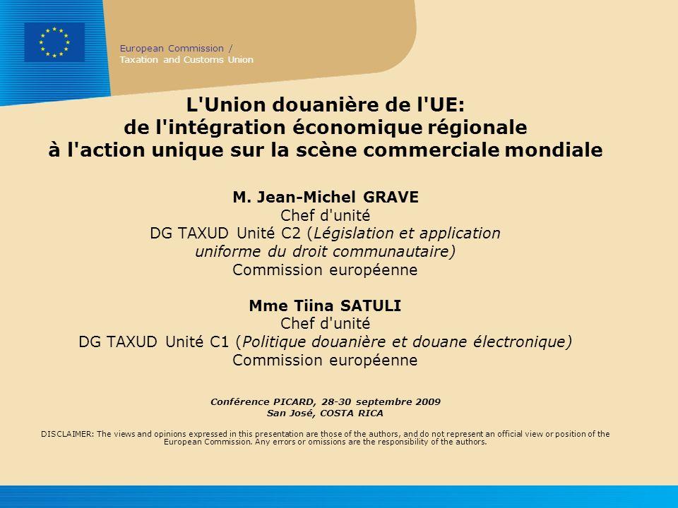 L Union douanière de l UE: de l intégration économique régionale