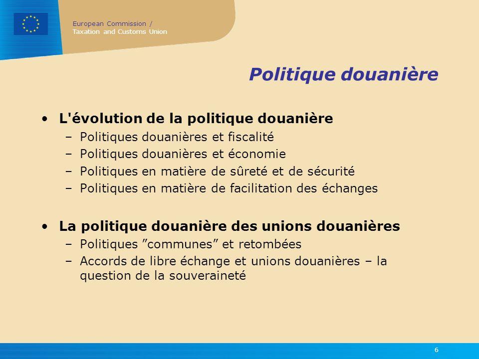 Politique douanière L évolution de la politique douanière