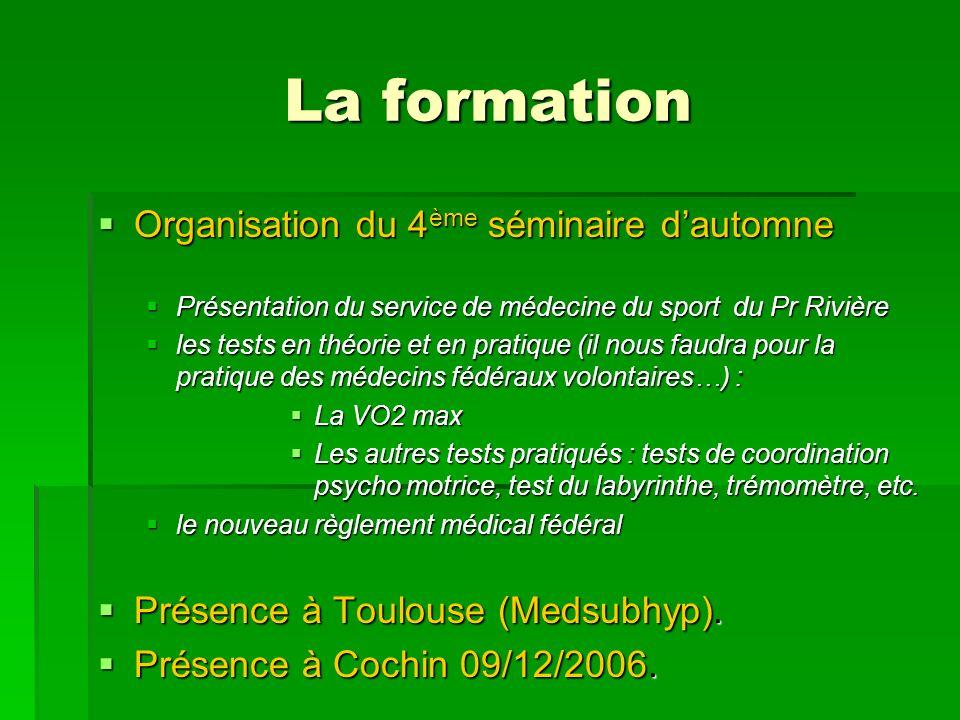 La formation Organisation du 4ème séminaire d'automne