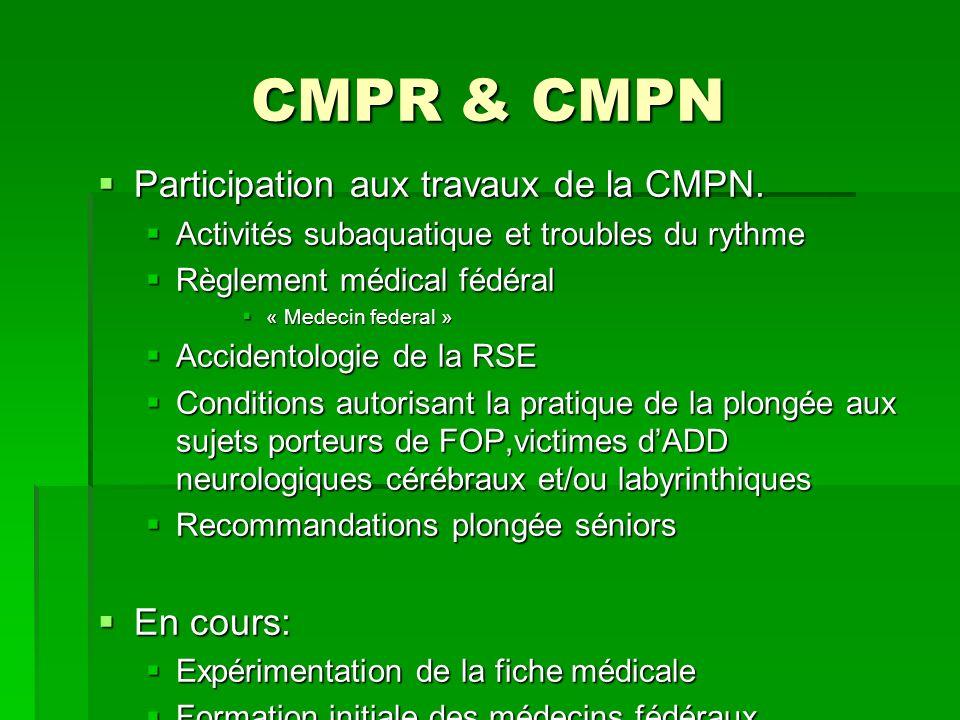 CMPR & CMPN Participation aux travaux de la CMPN. En cours: