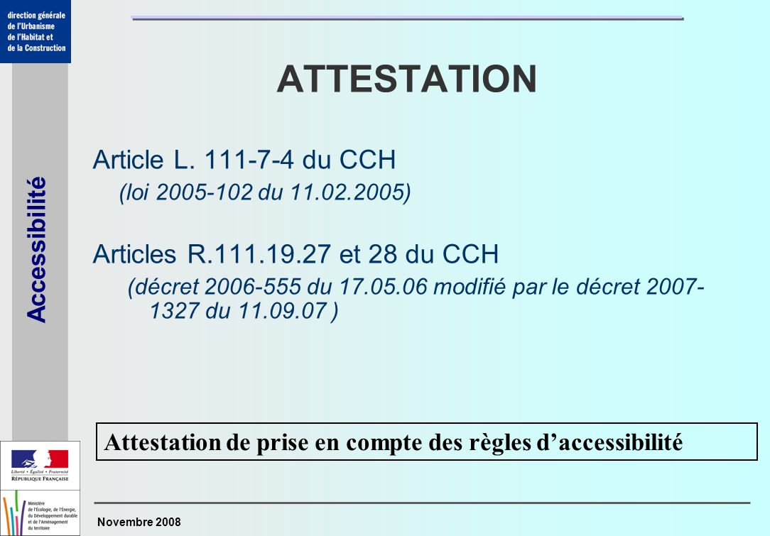 ATTESTATION Article L. 111-7-4 du CCH