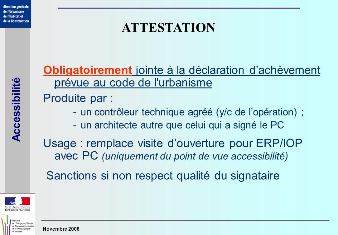 ATTESTATION Obligatoirement jointe à la déclaration d'achèvement prévue au code de l urbanisme. Produite par :