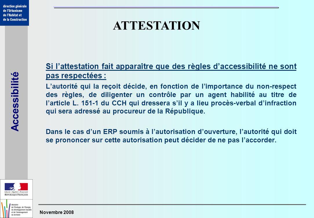 ATTESTATION Si l'attestation fait apparaître que des règles d'accessibilité ne sont pas respectées :