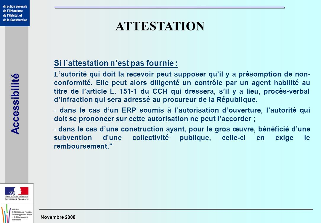 ATTESTATION Si l'attestation n'est pas fournie :