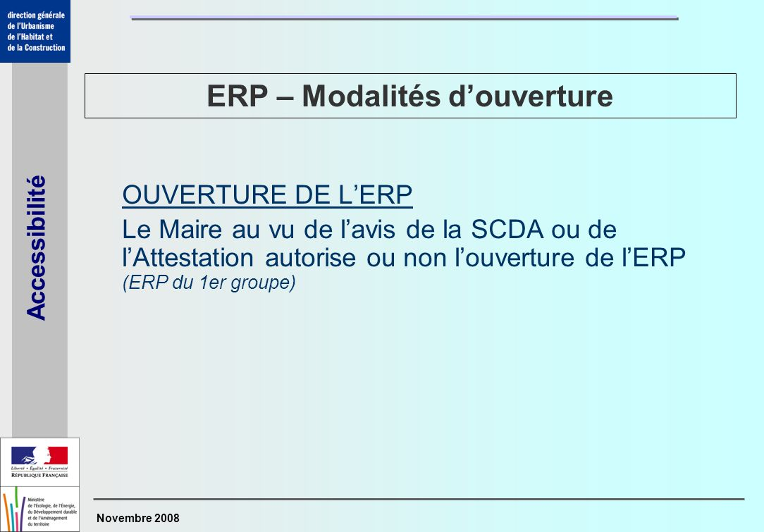 ERP – Modalités d'ouverture