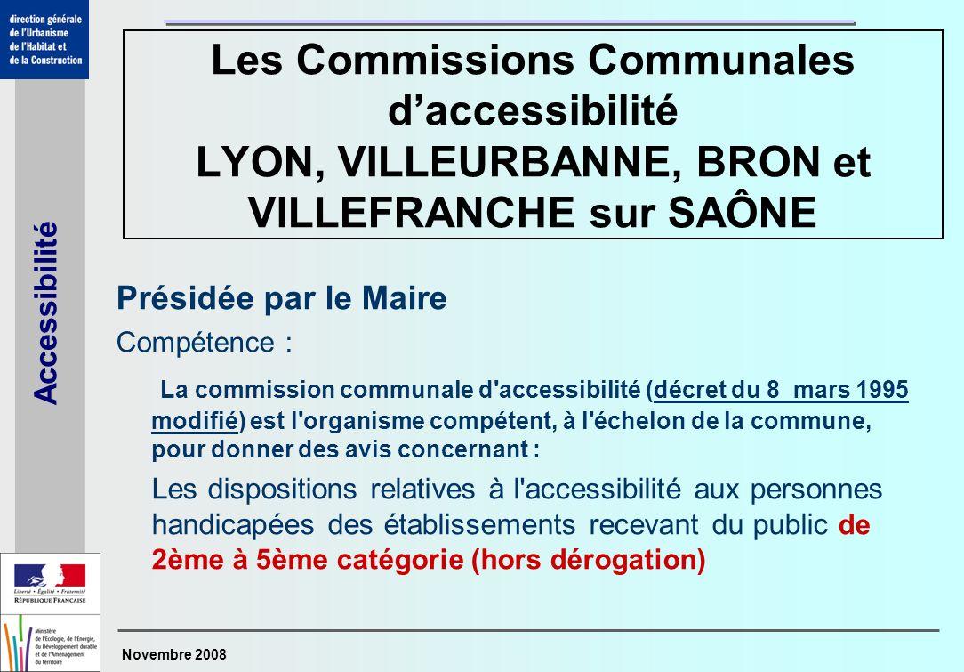Les Commissions Communales d'accessibilité LYON, VILLEURBANNE, BRON et VILLEFRANCHE sur SAÔNE