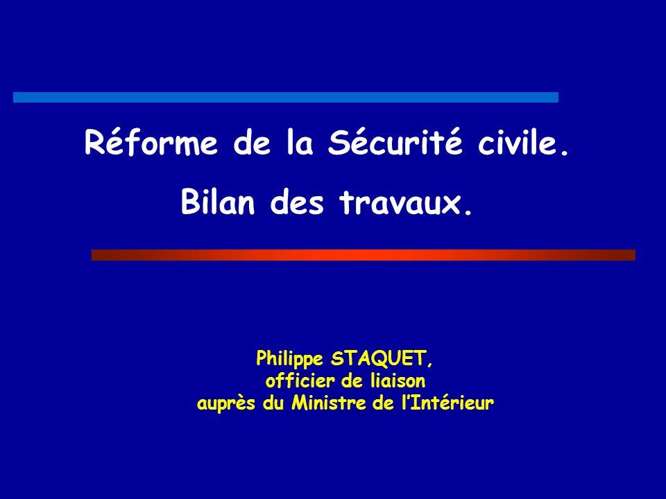 Réforme de la Sécurité civile.