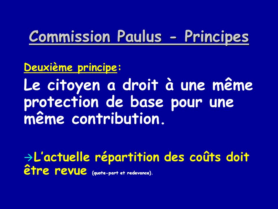 Commission Paulus - Principes
