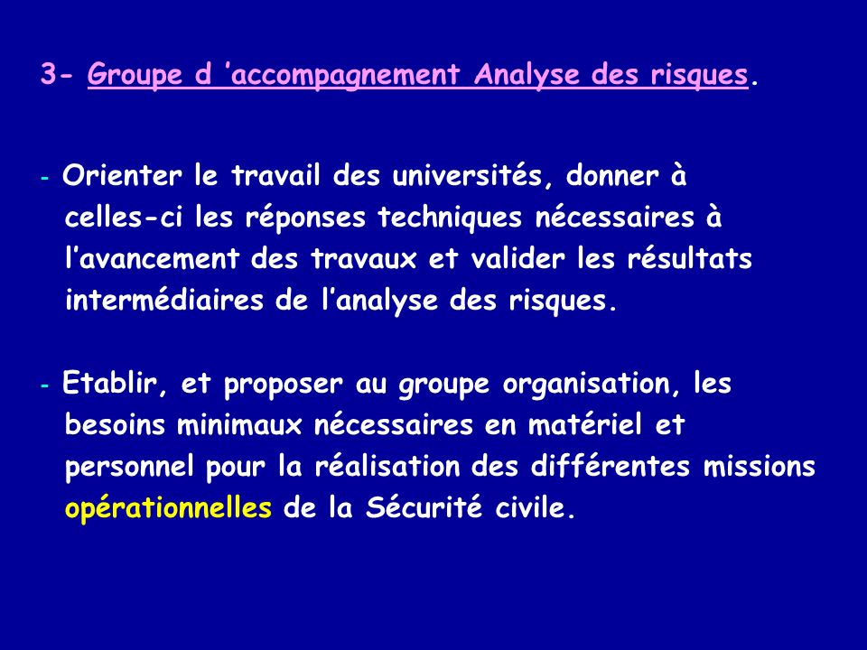 3- Groupe d 'accompagnement Analyse des risques.