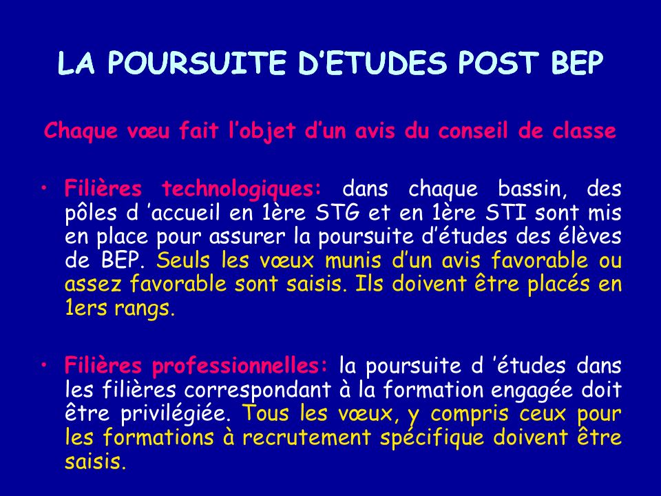 LA POURSUITE D'ETUDES POST BEP