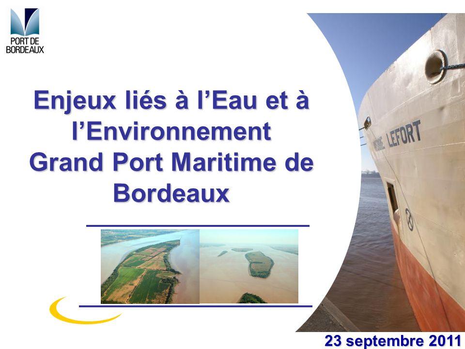 Enjeux liés à l'Eau et à l'Environnement Grand Port Maritime de Bordeaux