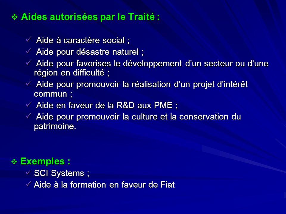 Aides autorisées par le Traité :
