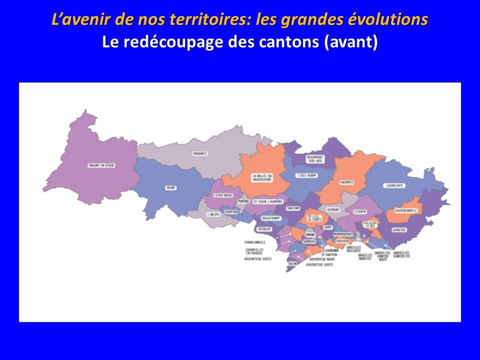 L'avenir de nos territoires: les grandes évolutions Le redécoupage des cantons (avant)