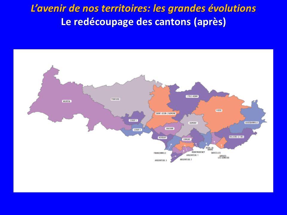 L'avenir de nos territoires: les grandes évolutions Le redécoupage des cantons (après)