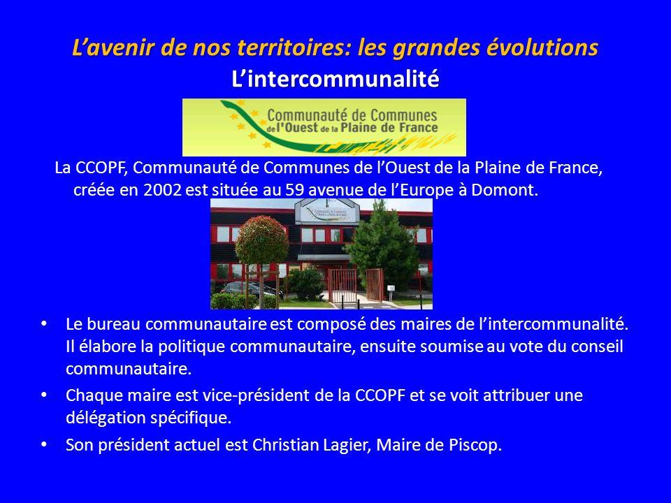 L'avenir de nos territoires: les grandes évolutions L'intercommunalité