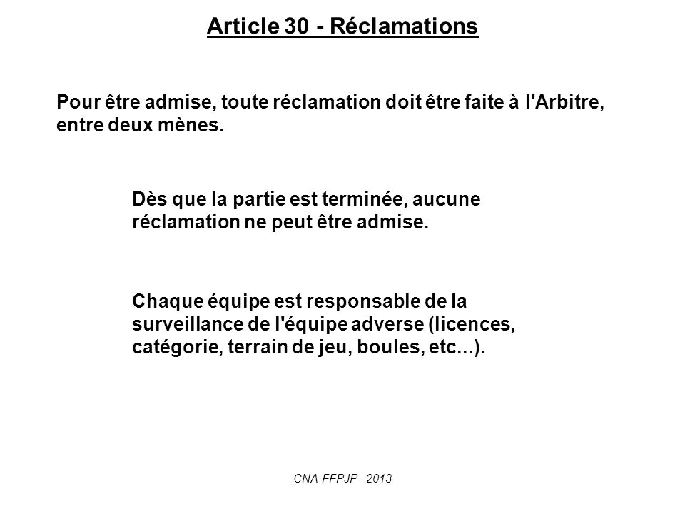 Article 30 - Réclamations