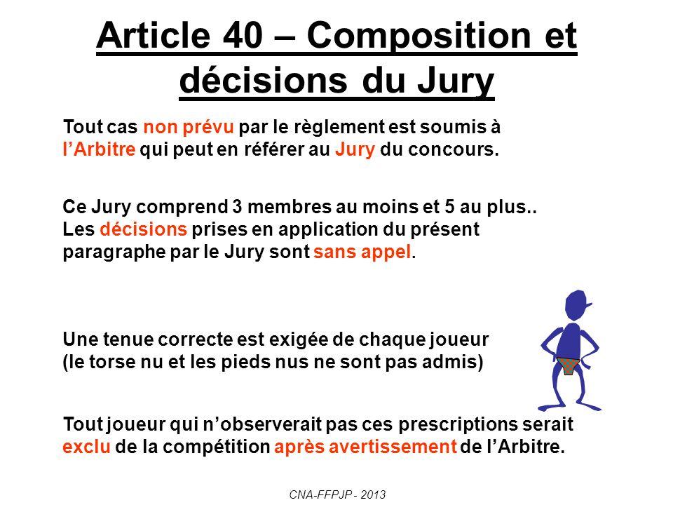 Article 40 – Composition et décisions du Jury