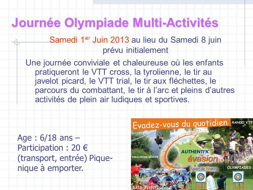 Samedi 1er Juin 2013 au lieu du Samedi 8 juin prévu initialement