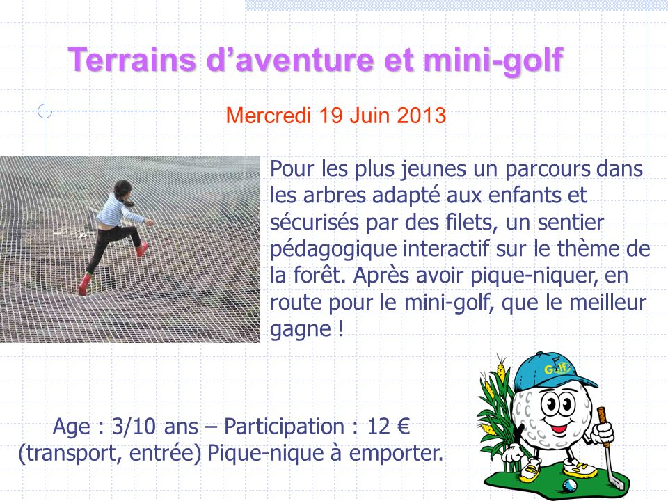 Terrains d'aventure et mini-golf